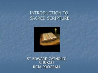 INTRODUCTION TO  SACRED SCRIPTURE
