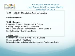 ExCEL After School Program Lead Agency/Site Coordinator Meeting November 19 ,   2013