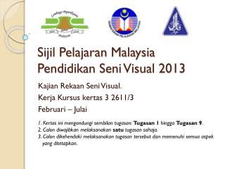 Sijil Pelajaran  Malaysia Pendidikan Seni  Visual 2013