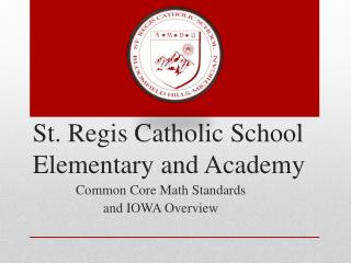 St. Regis Catholic School Elementary and Academy