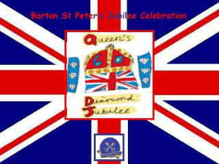 Barton St Pete r�s Jubil ee Celebration