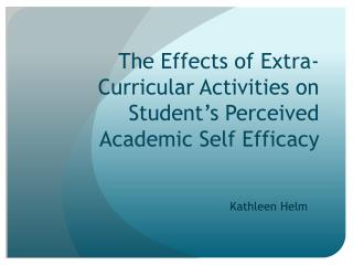 The Effects of Extra-Curricular Activities on Student's Perceived Academic Self Efficacy
