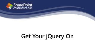 Get  Your jQuery On