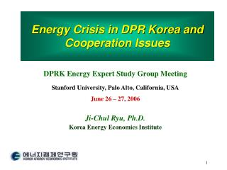 Energy Crisis in DPR Korea and Cooperation Issues