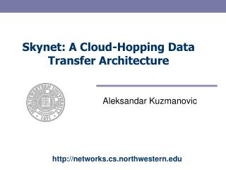 Skynet: A Cloud-Hopping Data  Transfer Architecture