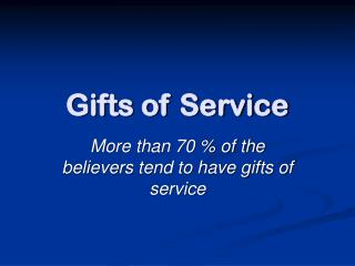 Gifts of Service