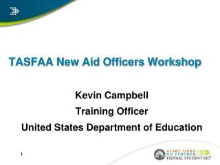 TASFAA New Aid Officers Workshop