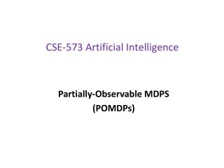 CSE-573  Artificial Intelligence