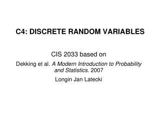 C4: DISCRETE RANDOM VARIABLES