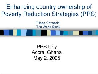 Enhancing country ownership of Poverty Reduction Strategies (PRS)