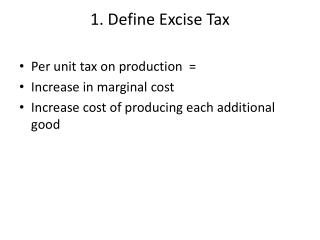 1. Define  Excise Tax