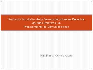 Jean Franco Olivera  Astete