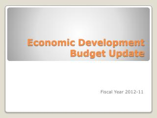 Economic Development Budget Update
