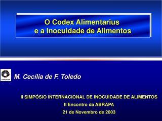 M. Cecília de F. Toledo