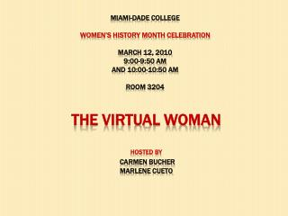The virtual Woman hosted by carmen  Bucher marlene cueto