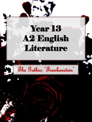 Year 13 A2 English Literature