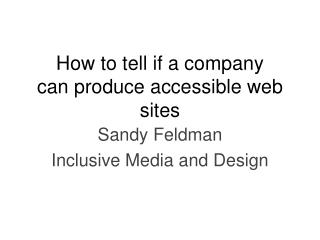 How to tell if a company can produce accessible web sites