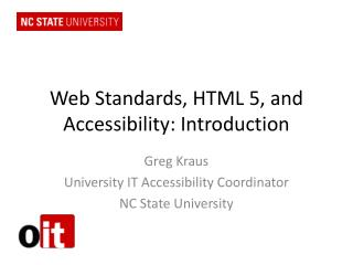 Web Standards, HTML 5, and Accessibility: Introduction
