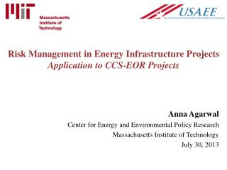 Risk Management in Energy Infrastructure Projects Application to CCS-EOR Projects