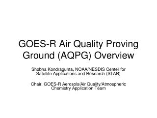 GOES-R Air Quality Proving Ground (AQPG) Overview