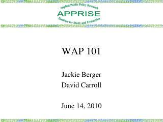 WAP 101