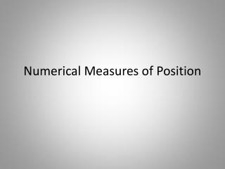 Numerical Measures of Position