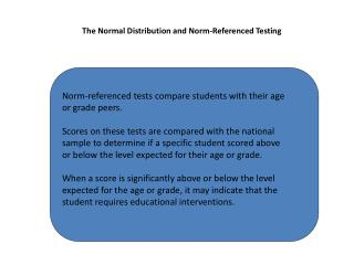 The Normal Distribution and Norm-Referenced Testing