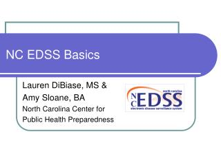 NC EDSS Basics