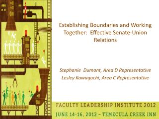 Establishing Boundaries and Working Together:  Effective Senate-Union Relations