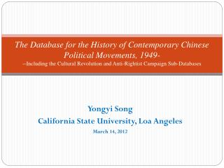 Yongyi Song California State University, Loa Angeles March 14, 2012