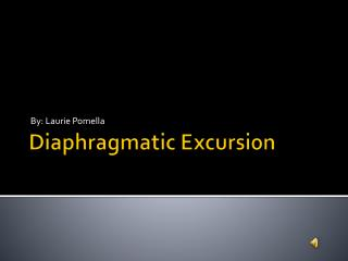 Diaphragmatic Excursion