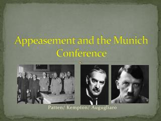 Appeasement and the Munich Conference