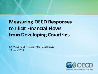6 th  Meeting of National PCD Focal Points 13  June  2013
