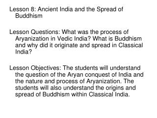 Lesson 8: Ancient India and the Spread of Buddhism