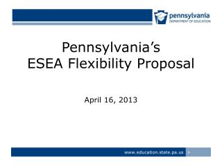 Pennsylvania's ESEA Flexibility Proposal