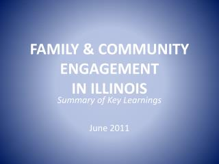 FAMILY & COMMUNITY ENGAGEMENT  IN ILLINOIS