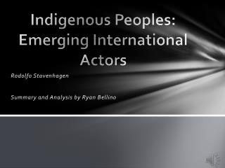 Indigenous Peoples: Emerging International Actors