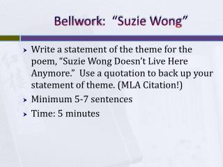 """Bellwork :  """"Suzie Wong"""""""