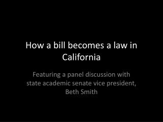 How a bill becomes a law in California