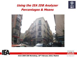 Using the IEA IDB Analyzer  Percentages & Means