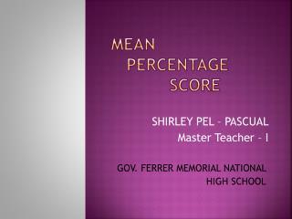 Mean    Percentage  Score