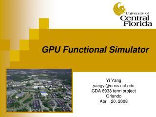 GPU Functional Simulator