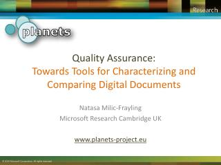 Quality Assurance:  Towards Tools for Characterizing and Comparing Digital Documents
