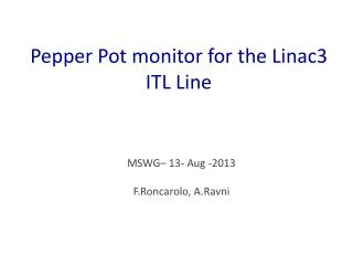 Pepper Pot monitor for the Linac3 ITL Line