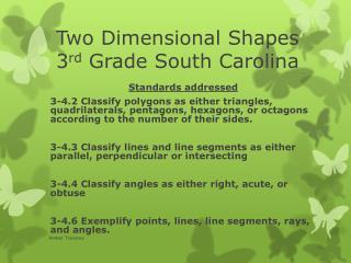 Two Dimensional Shapes 3 rd  Grade South Carolina