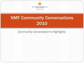 NMF Community Conversations 2010
