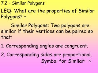 7.2 – Similar Polygons