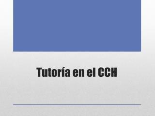 Tutoría en el CCH