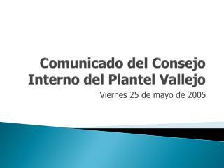 Comunicado del Consejo Interno del Plantel Vallejo