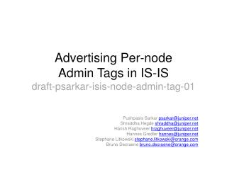 Advertising Per- node Admin  Tags in IS-IS draft-psarkar-isis-node-admin-tag- 01